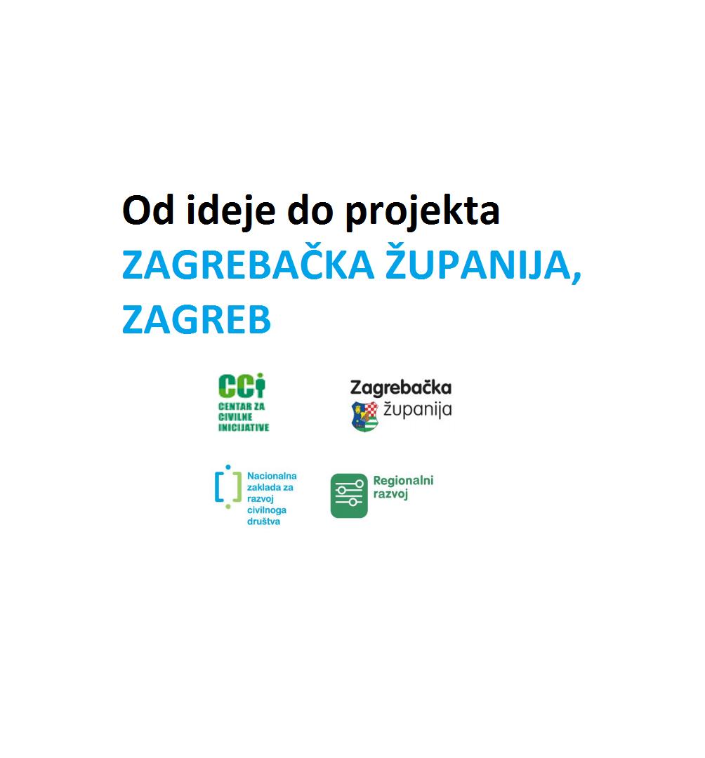 Od ideje do projekta, Zagrebačka županija/Zagreb