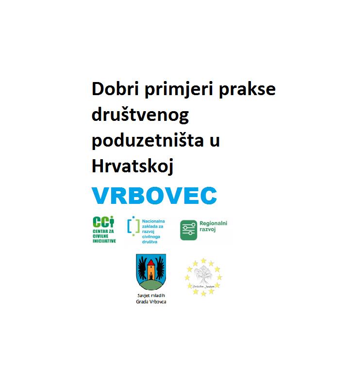 Dobri primjeri prakse društvenog poduzetništva, Vrbovec