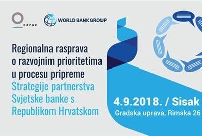 Uključite se u regionalnu rasprava Strategije partnerstva Svjetske banke s RH