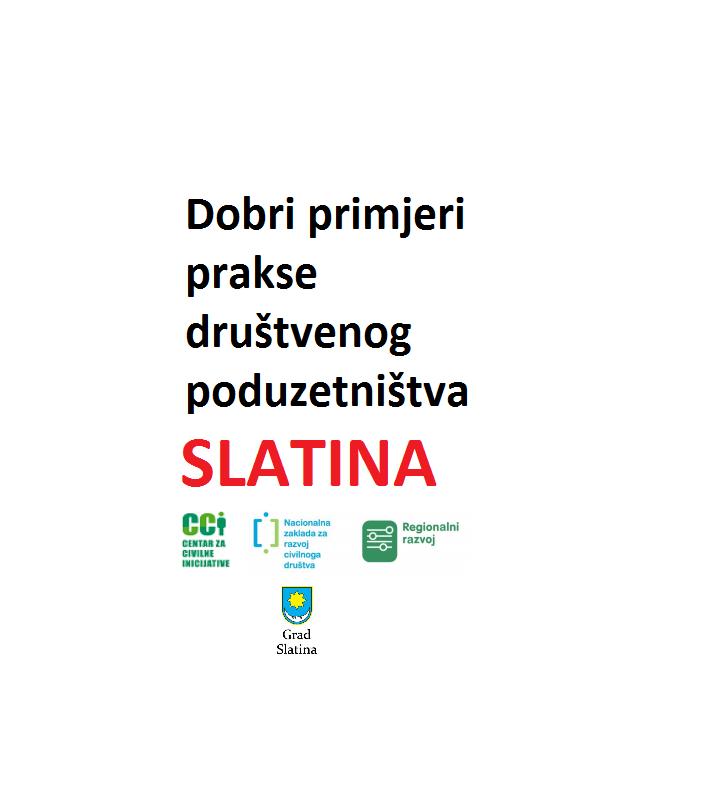 Dobri primjeri prakse društvenog poduzetništva, Slatina