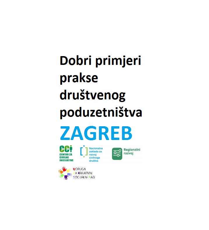 Dobri primjeri prakse društvenog poduzetništva, Zagreb