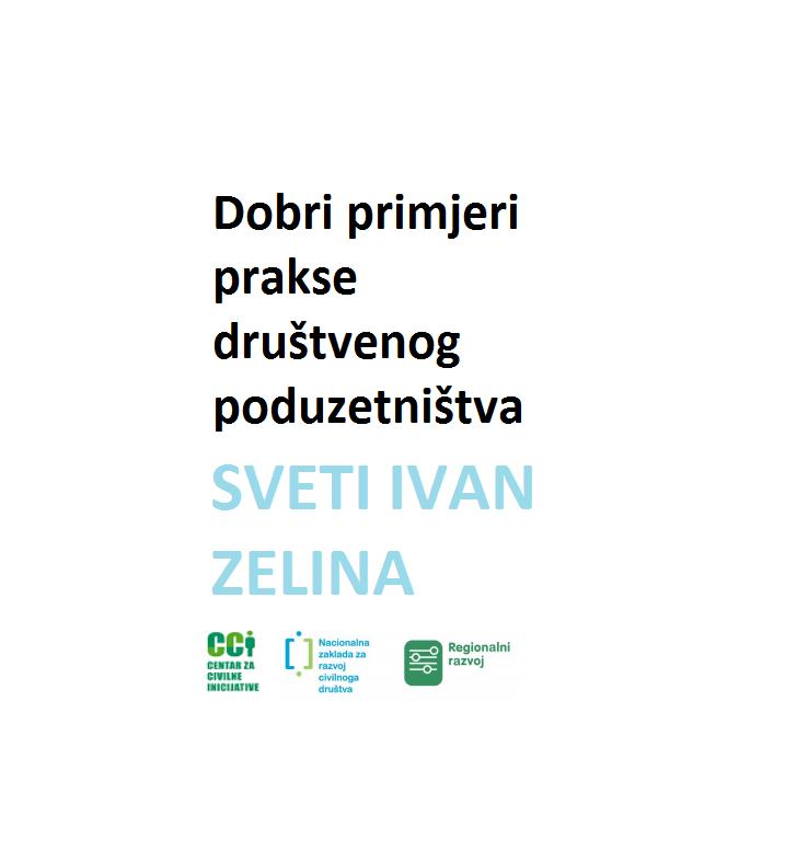 Dobri primjeri prakse društvenog poduzetništva, Sveti Ivan Zelina